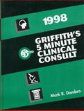 Griffith's 5-Minute Clinical Consultation, 1998, Dambro, Mark R., 0683305786