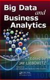 Big Data and Business Analytics, , 1466565780