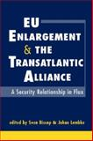 EU Enlargement and the Transatlantic Alliance : A Security Relationship in Flux, Biscop, Sven, 1588265781