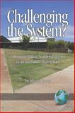 Challenging the System? : A Dramatic Tale of Neoliberal Reform in an Australian High School, Forsey, Martin, 1593115784