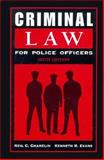 Criminal Law for Police Officers 9780133085785
