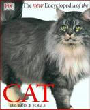 The New Encyclopedia of the Cat, Fogle, Bruce and Headon, Deirdre, 0135135788