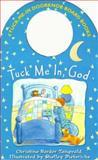Tuck Me in God, Christine Harder Tangvald, 0570055784
