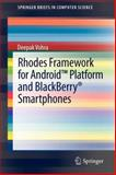 Rhodes Framework for Android Platform and Blackberry® Smartphones, Vohra, Deepak, 1461435781