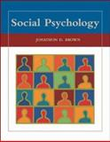 Social Psychology with PowerWeb, Brown, Jonathon D., 0073205788