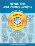 Floral, Folk and Paisley Designs, Gregory Mirow, 048699578X