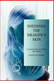 Shedding the Dragon's Skin, Celeste Simons, 0595345786