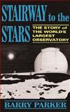 Stairway to the Stars, Barry Parker, 0738205788