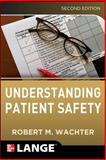 Understanding Patient Safety, Wachter, Robert, 0071765786