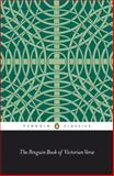 The Penguin Book of Victorian Verse, Various, 0140445781
