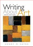 Writing about Art, Sayre, Henry M., 020564578X