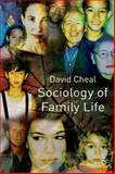 Sociology of Family Life, Cheal, David, 0333665783