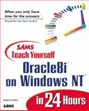 Teach Yourself Oracle8i on Windows NT in 24 Hours, Thakkar, Meghraj, 0672315785