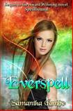 Everspell, Samantha Combs, 1478345780