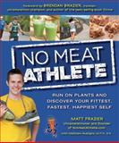 No Meat Athlete, Matt Frazier and Matt Ruscigno, 1592335780