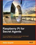 Raspberry Pi for Secret Agents, Stefan Sjohelid, 1849695784
