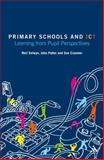 Primary Schools and ICT : Learning from Pupil Perspectives, Selwyn, Neil and Cranmer, Sue, 1855395789
