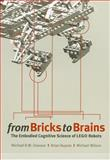 From Bricks to Brains : The Embodied Cognitive Science of LEGO Robots, Dawson, Michael Robert William and Dupuis, Brian, 1897425783