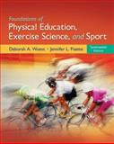 Foundations of Physical Education, Exercise Science, and Sport, Wuest, Deborah A. and Bucher, Charles Augustus, 0078095786
