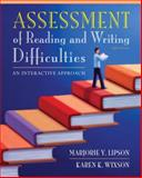 Assessment of Reading and Writing Difficulties : An Interactive Approach, Lipson, Marjorie Y. and Wixson, Karen K., 0132685787