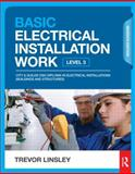 Advanced Electrical Installation Work, Trevor Linsley, 0415825784