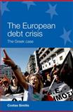 The European Debt Crisis, Simitis, Costas, 0719095786
