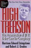 High Treason : The Assassination of Jfk and the Case for Conspiracy, Livingstone, Harrison Edward and Groden, Robert J., 0786705787