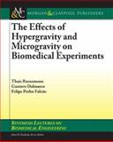 Hypergravity and Microgravity Effects on Biomedical Experiments, Russomano, Thais, 1598295780