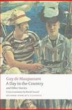 A Day in the Country and Other Stories, Guy de Maupassant, 0199555788