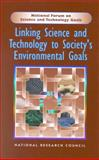 Linking Science and Technology to Society's Environmental Goals, National Research Council Staff and Policy Division Staff, 0309055784