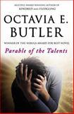 Parable of the Talents, Octavia E. Butler, 0446675784