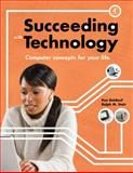 Succeeding with Technology, Baldauf, Kenneth and Stair, Ralph, 0538745789