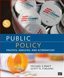 Public Policy; Politics, Analysis, and Alternatives, , 1483345785