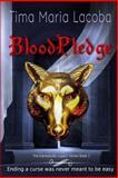 Bloodpledge, the Dantonville Series-Book 2, Tima Lacoba, 1499735782