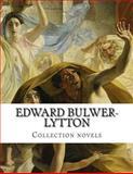 Edward Bulwer-Lytton, Collection Novels, Edward Bulwer-Lytton, 1500305782