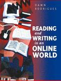 Reading and Writing in the Online World, Rodrigues, Dawn, 0130415790