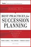 Best Practices for Succession Planning : Case Studies, Research, Models, Tools, Linkage Inc. Staff, 0787985791