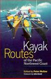 Kayak Routes of the Pacific Northwest Coast, Peter McGee, 0898865794