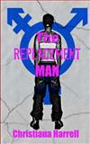 The Replacement Man, Christiana Harrell, 1479205796