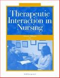 Therapeutic Interaction in Nursing, Williams, Christine, 1556425791