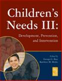 Children's Needs III : Development, Prevention, and Intervention, Various, 0932955797