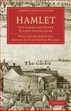 Hamlet : The Cambridge Dover Wilson Shakespeare, Shakespeare, William, 1108005799