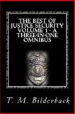 The Best of Justice Security Volume 1, T. Bilderback, 1495345793
