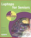 Laptops for Seniors in Easy Steps, Windows 8 Edition, Nick Vandome, 1840785799