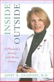 Inside/Outside : A Physician's Journey with Breast Cancer, Gilsdorf, Janet R., 0472115790