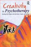 Creativity in Psychotherapy : Reaching New Heights with Individuals, Couples, and Families, Carson, David K. and Becker, Kent W., 078901579X