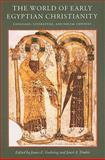 The World of Early Egyptian Christianity, , 081321579X