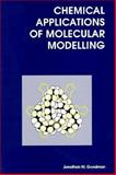 Chemical Applications of Molecular Modeling, Goodman, J. M., 0854045791