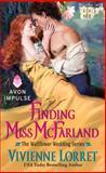 Finding Miss Mcfarland, Vivienne Lorret, 006231579X