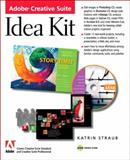 The Adobe Creative Suite Idea Kit, Katrin Straub, 0321245792